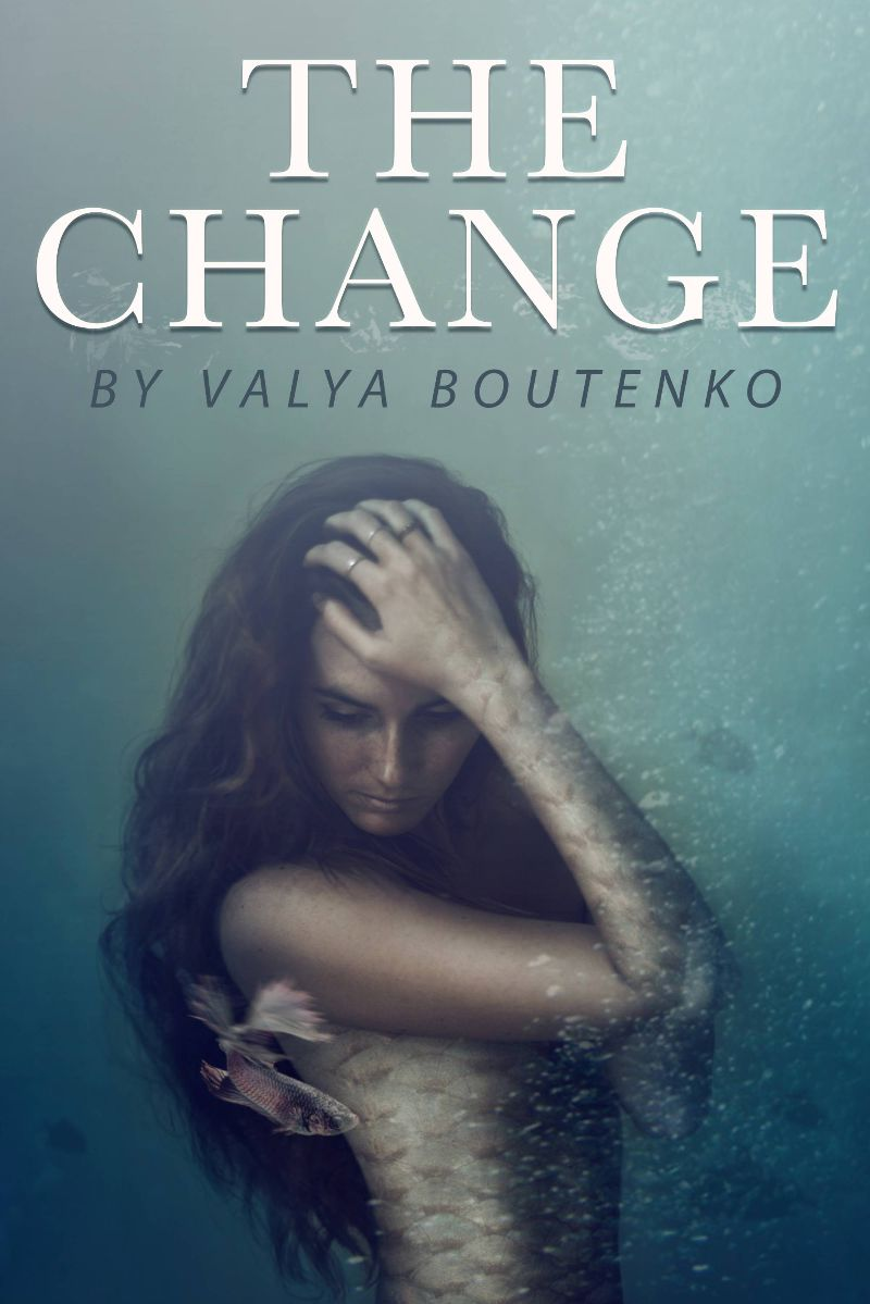 Valya Boutenko - The Change